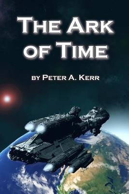 The Ark of Time (Ark Trilogy #1) Cover Image