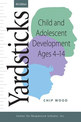Yardsticks: Child and Adolescent Development Ages 4 - 14 Cover Image