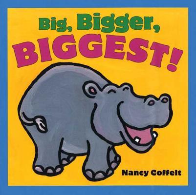 Big, Bigger, Biggest! Cover