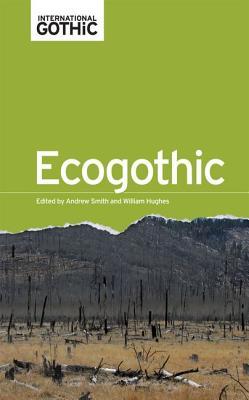 Ecogothic (International Gothic) Cover Image