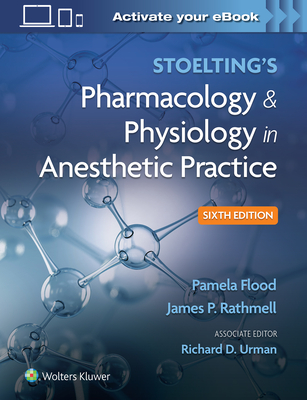 Stoelting's Pharmacology & Physiology in Anesthetic Practice Cover Image