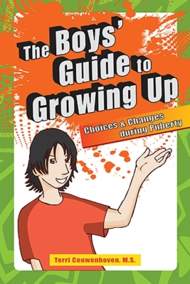The Boys' Guide to Growing Up: Choices & Changes During Puberty Cover Image