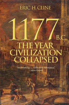 1177 B.C.: The Year Civilization Collapsed (Turning Points in Ancient History) Cover Image