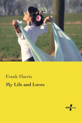 My Life and Loves Cover Image