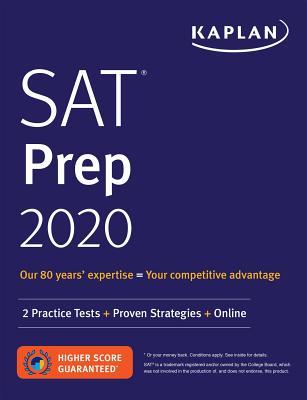SAT Prep 2020: 2 Practice Tests + Proven Strategies + Online (Kaplan Test Prep) Cover Image