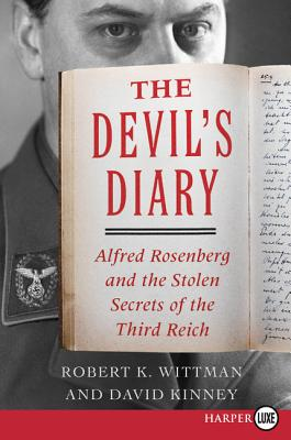 The Devil's Diary: Alfred Rosenberg and the Stolen Secrets of the Third Reich Cover Image