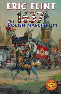 1637: The Polish Maelstrom (Ring of Fire #26) Cover Image