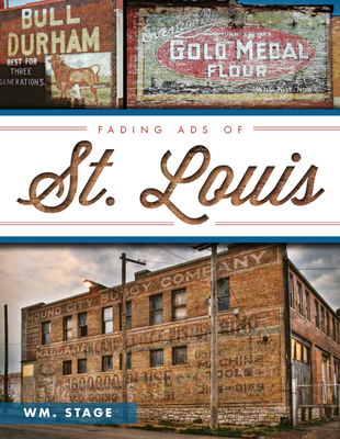 Fading Ads of St. Louis Cover Image