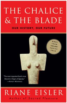 The Chalice and the Blade Cover Image