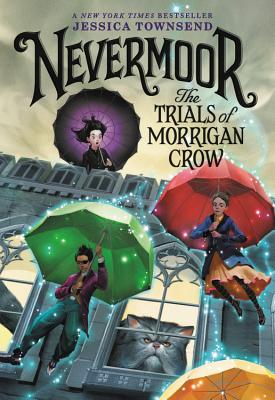 Nevermoor: The Trials of Morrigan Crow cover