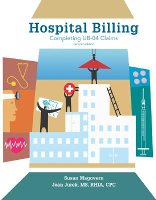 Hospital Billing: Completing UB-04 Claims Cover Image