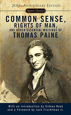 Common Sense, Rights of Man, and Other Essential Writings of Thomas Paine Cover