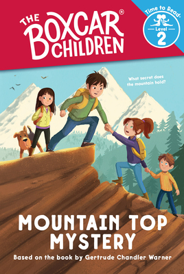 Mountain Top Mystery (the Boxcar Children: Time to Read, Level 2) cover
