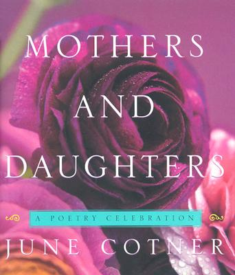 Mothers and Daughters: A Poetry Celebration Cover Image
