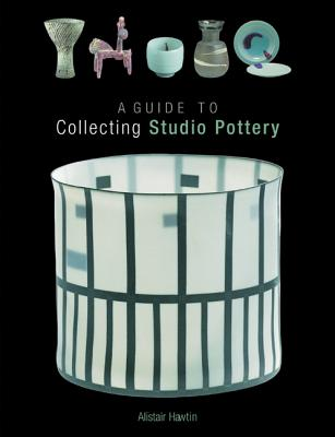 A Guide to Collecting Studio Pottery Cover Image