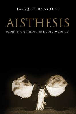 Aisthesis: Scenes from the Aesthetic Regime of Art Cover Image