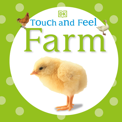 Touch and Feel: Farm (DK Touch and Feel) Cover Image