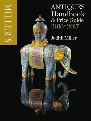 Miller's Antiques Handbook & Price Miller's Antiques 2016-2017 Cover Image