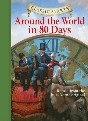 Classic Starts(r) Around the World in 80 Days Cover Image