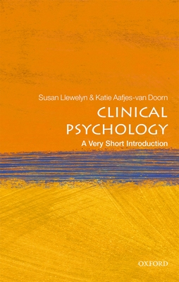 Clinical Psychology: A Very Short Introduction: A Very Short Introduction (Very Short Introductions) Cover Image