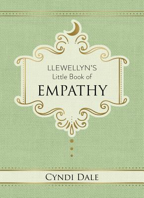 Llewellyn's Little Book of Empathy (Llewellyn's Little Books #10) Cover Image