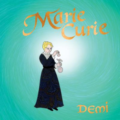 Marie Curie by Demi