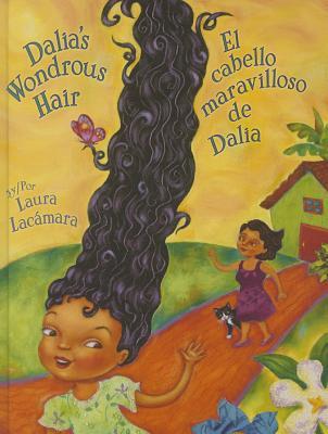 Cover for Dalia's Wondrous Hair / El Maravilloso Cabello de Dalia