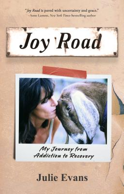 Joy Road: My Journey from Addiction to Recovery Cover Image
