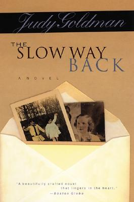 The Slow Way Back Cover