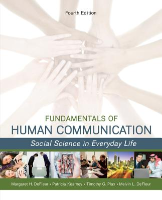 Fundamentals of Human Communication: Social Science in Everday Life Cover Image