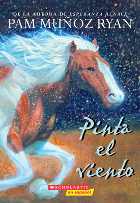 Pinta el viento (Paint the Wind): (Spanish language edition of Paint the Wind) Cover Image