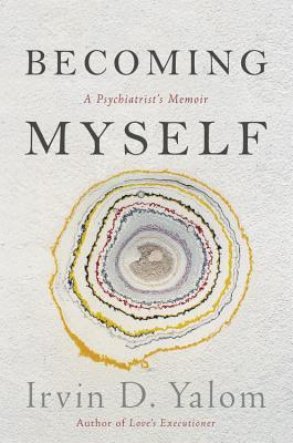 Becoming Myself: A Psychiatrist's Memoir Cover Image