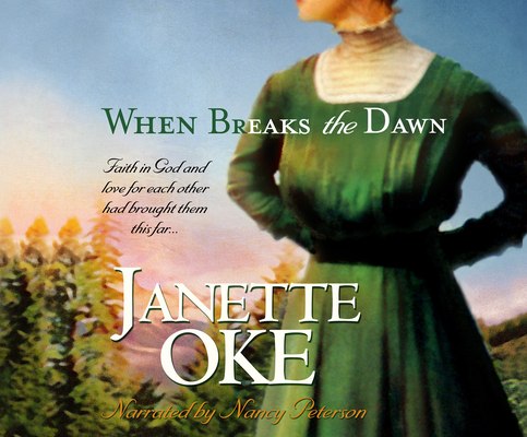 When Breaks the Dawn (Canadian West #3) Cover Image