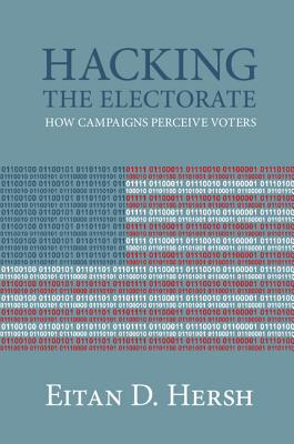 Hacking the Electorate: How Campaigns Perceive Voters Cover Image