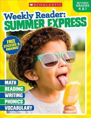 Weekly Reader: Summer Express (Between Grades K & 1) Workbook Cover Image