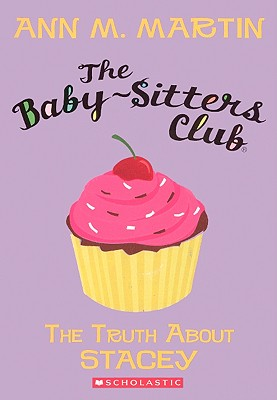 The Truth about Stacey (Baby-Sitters Club (Numbered) #3) Cover Image