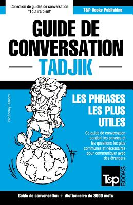 Guide de conversation Français-Tadjik et vocabulaire thématique de 3000 mots (French Collection #283) Cover Image