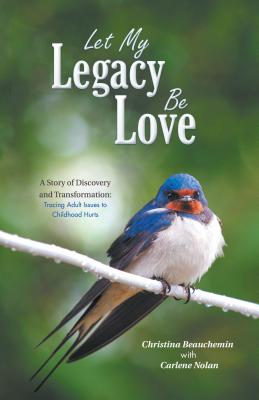 Cover for Let My Legacy Be Love