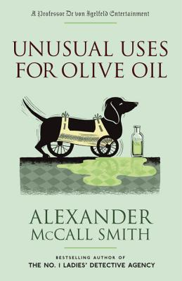 Unusual Uses for Olive Oil (Professor Dr von Igelfeld Series #4) Cover Image