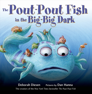The Pout-Pout Fish in the Big-Big Dark (A Pout-Pout Fish Adventure #2) Cover Image