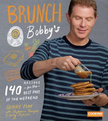 Brunch at Bobby's: 140 Recipes for the Best Part of the Weekend: A Cookbook Cover Image