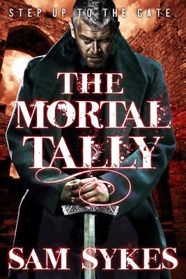 The Mortal Tally (Bring Down Heaven #2) Cover Image