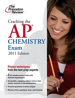 Cracking the AP Chemistry Exam, 2011 Edition Cover Image