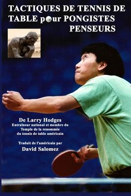 Tactiques de Tennis de Table pour Pongistes Penseurs Cover Image