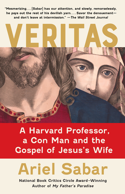 Veritas: A Harvard Professor, a Con Man and the Gospel of Jesus's Wife Cover Image