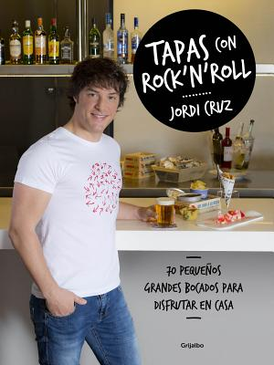 Tapas con rock 'n' roll / Rock 'n Roll Appetizers Cover Image