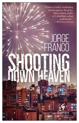 Shooting Down Heaven Cover Image