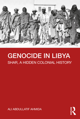 Genocide in Libya: Shar, a Hidden Colonial History Cover Image