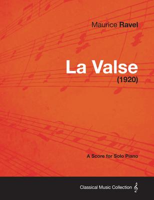 La Valse - A Score for Solo Piano (1920) Cover Image
