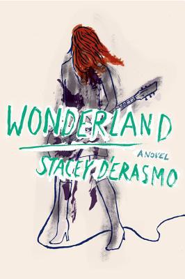 Wonderland Stacey D'Erasmo